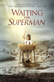 Waiting for Superman (VF) The Movie