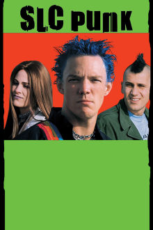 Slc Punk! The Movie
