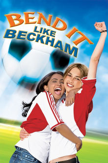 Bend It Like Beckham The Movie