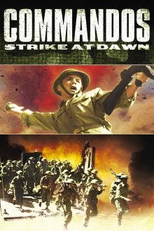 Commandos Strike at Dawn The Movie