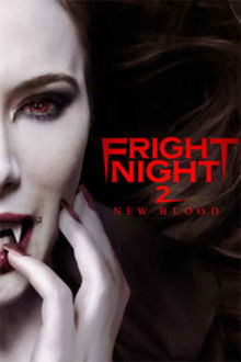 Fright Night 2: New Blood The Movie