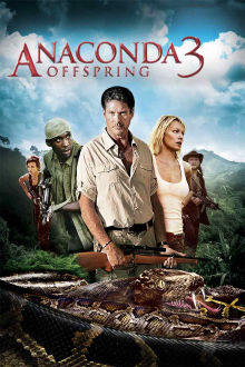 Anaconda 3: Offspring The Movie