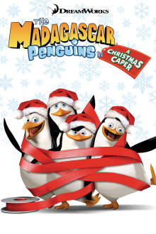 The Madagascar Penguins in a Christmas Caper The Movie