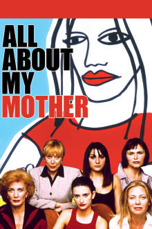 All About My Mother The Movie