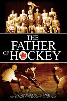 Father Of Hockey The Movie