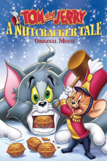 Tom And Jerry: A Nutcracker Tale The Movie