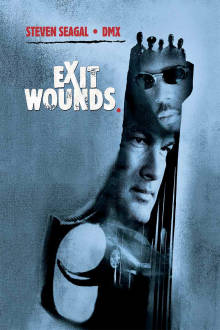 Exit Wounds The Movie
