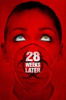28 Weeks Later The Movie