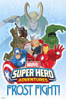 Marvel Super Hero Adventures: Frost Fight! The Movie