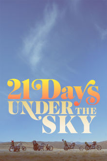 21 Days Under the Sky The Movie