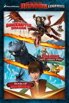 Dreamworks How to Train Your Dragon Legends The Movie