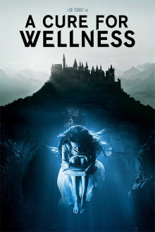 A Cure For Wellness The Movie