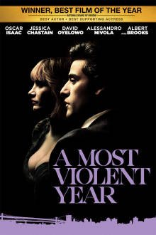 A Most Violent Year The Movie