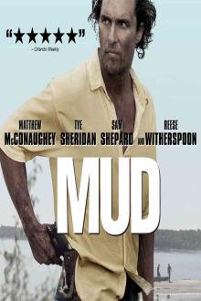Mud The Movie