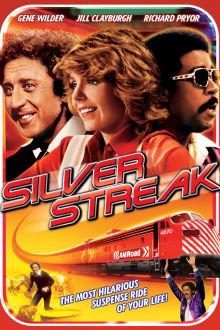 Silver Streak The Movie