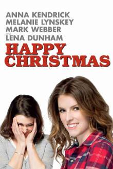 Happy Christmas The Movie