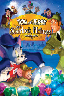 Tom and Jerry Meet Sherlock Holmes The Movie