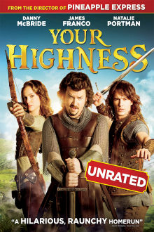Your Highness (UNRATED) The Movie