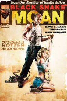 Black Snake Moan The Movie