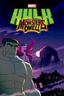 Hulk: Where The Monsters Dwell The Movie