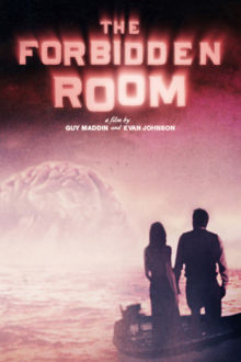The Forbidden Room The Movie