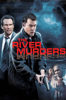 The River Murders The Movie