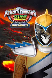 Power Rangers Dino Charge: Breakout The Movie