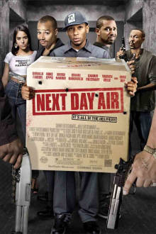 Next Day Air The Movie