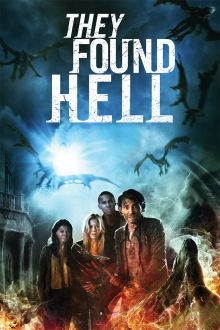 They Found Hell The Movie