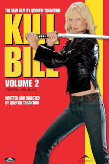 Kill Bill: Vol. 2 The Movie