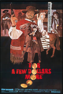 For a Few Dollars More The Movie
