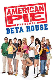 American Pie Presents Beta House The Movie