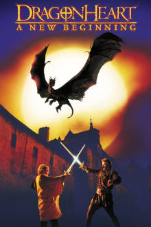Dragonheart 2: A New Beginning The Movie