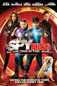 Spy Kids: All The Time in The World The Movie