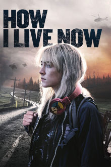How I Live Now The Movie