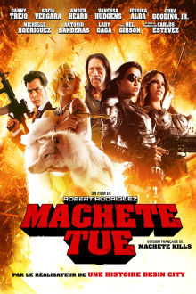 Machete tue The Movie