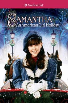 Samantha: An American Girl Holiday The Movie