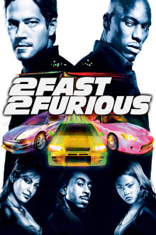 2 Fast 2 Furious The Movie