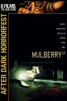 Mulberry Street The Movie