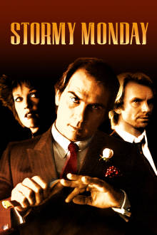 Stormy Monday The Movie