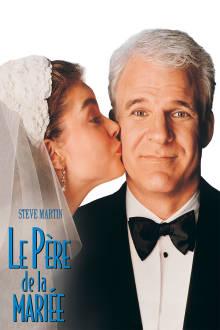 Le père de la mariée The Movie