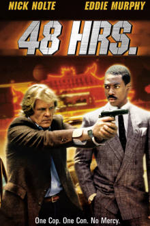 48 Hrs. The Movie