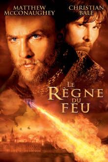 Le règne du feu The Movie