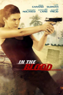 In the Blood The Movie
