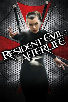 Resident Evil: Afterlife The Movie