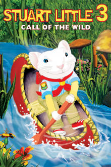 Stuart Little 3: Call of the Wild The Movie