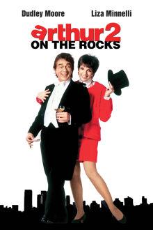 Arthur 2: On The Rocks The Movie