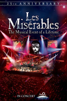Les Miserables: 25th Anniversary The Movie