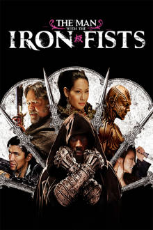 The Man With the Iron Fists The Movie