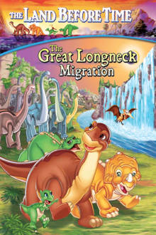 The Land Before Time X: The Great Longneck Migration The Movie